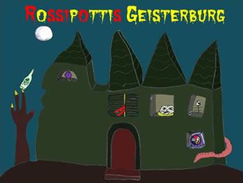 Rossipottis Geisterburg
